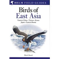 Birds of East Asia. China, Taiwan, Korea, Japan, Russia (Bra