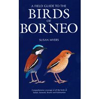 Field Guide to the Birds of Borneo (Myers)