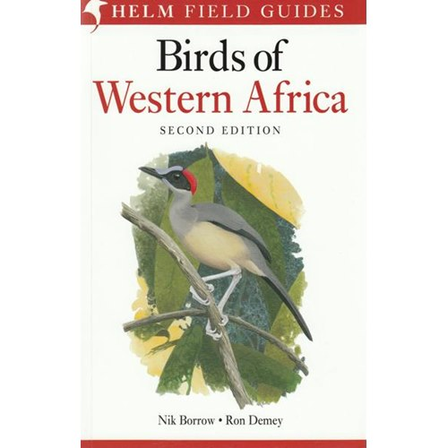 Field Guide to the Birds of Western Africa 2:nd edition (Bor