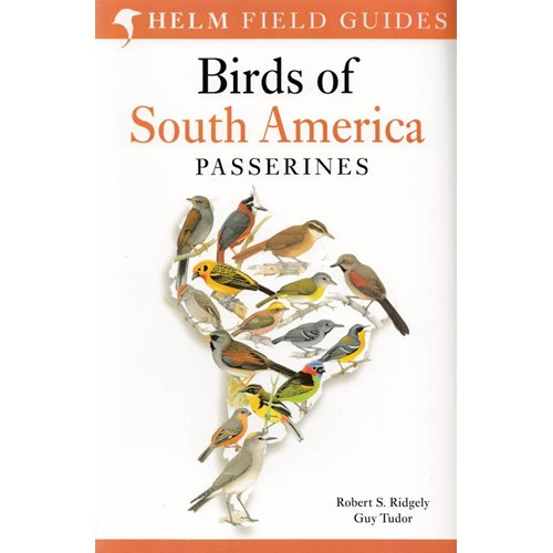 Birds of South America: Passerines (Ridgely & Tudor)