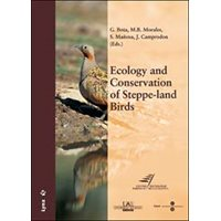 Ecology and Conservation of Steppe-land Birds (Morales, Mañosa)