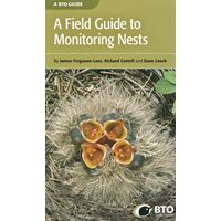 Field Guide to Monitoring Nests (Ferguson-Lees..)