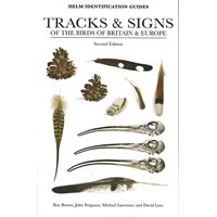 Tracks & Signs of the Birds of Britain and Europe (Brown...)