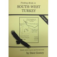 Finding birds in South-West Turkey - the Book (Gosney)