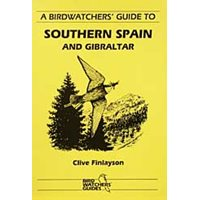 Birdwatchers guide to Southern Spain and Gibraltar (Finlayson)