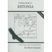 Finding Birds in Estonia - The Book (Gosney)