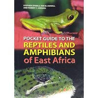 Pocket guide to Reptiles & Amphibians of East Africa (Spawls