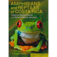 Amphibians and Reptiles of Costa Rica (Chacón ..)
