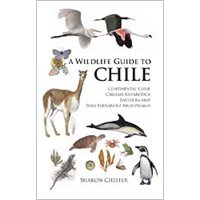 Wildlife Guide to Chile (Chester)