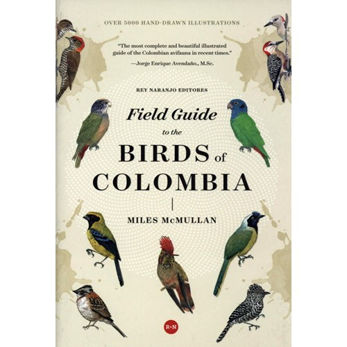 Field Guide to the Birds of Colombia 3:nd edition (McMullan